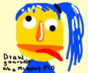 draw urself as a muppet PIO