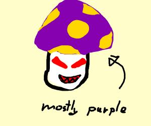 Evil purple mushroom
