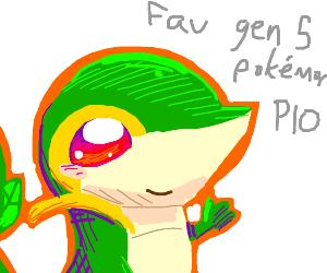 Favourite Gen 5 Pokemon (PIO)