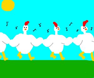 Chicken dance.