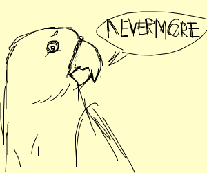 bird saying never more