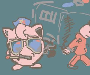 Jigglypuff puts someone in jail