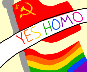 IN SOVIET RUSSIA, YES HOMO