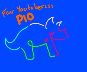 Favorite YouTuber(s) PIO