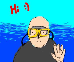 """""""Hi :)"""" says scuba diver"""
