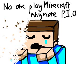 No one plays Minecraft anymore P.I.O