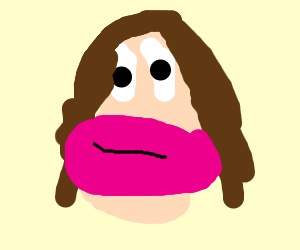 some person with giant lips... jesus...