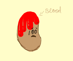 Bloody potato is shocked