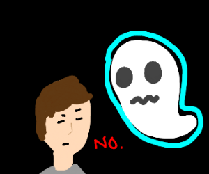Man with ghost says no