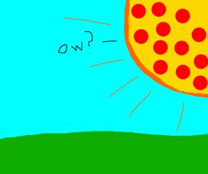 pizza sun says ow?
