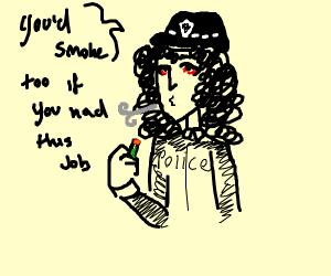 policeman smokes weed