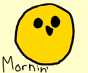 sun with face says morning