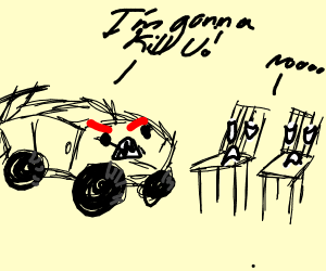 car threatening to kill 2 chairs