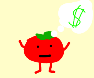 tomato man wants money