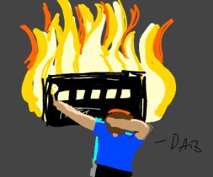 Dabbing man is a pyromaniac