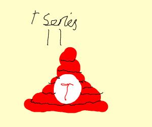 T-series as poop