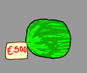 500 Euro Watermelon