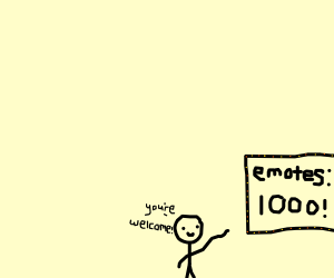 Thanks for 1,000 emotes!