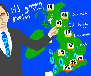 "weather forecast man says ""its gunna rain"""