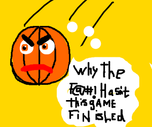 basketball is angry the game hasn't finished