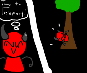 Devil teleporting to a tree