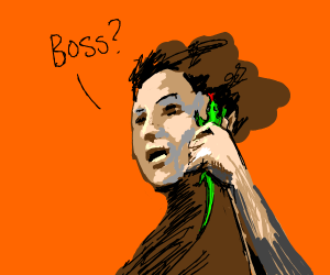 Calling your boss with a lizard