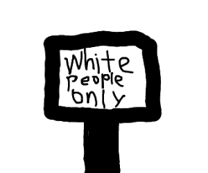 Racist Sign