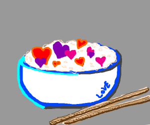 Bowl of Love (And Rice)