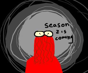 red guy (dhmis) says season 2 is coming