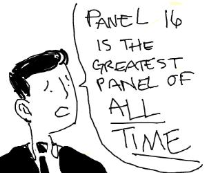 Why u no got panels 13, 14 and 15?!?