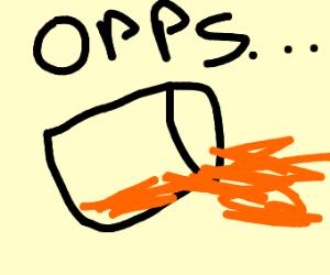 I spilled my orange juice!