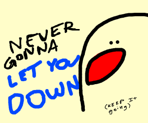 Never gonna give you up (Continue)