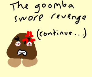 Mario Jumped on a Goomba, (continue)