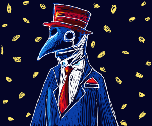 Crazily dressed up rich plague doctor