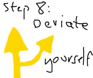 Step 7: Allow the Deviant to escape