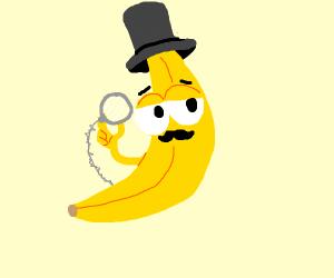 Sophisticated dandy banana