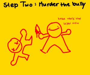 Step One: Get Bullied