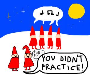 WHY WEREN'T YOU AT ELF PRACTICE!?