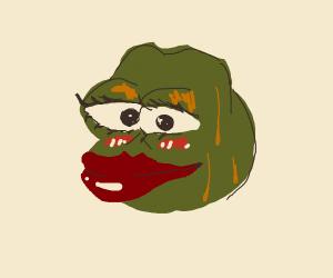 Pretty Pepe the Frog is feeling MOIST