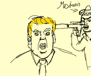 Donald Trump ready to be shooted by mexican w