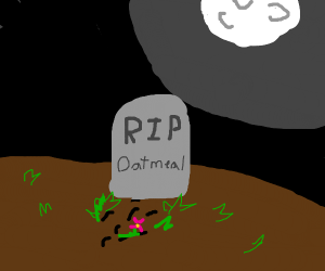 Grave Oatmeal