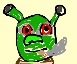 Shrek is getting lit!!