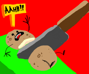 """potato is being cut up is screaming """"Ah!"""""""