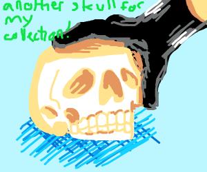 Skull collector found a new skull