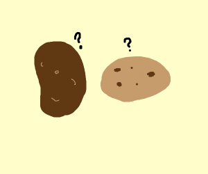 potato, or a cookie with minimal chocolate