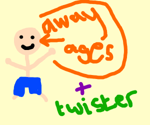 a guy who has been away for ages and twister