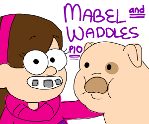 Mabel and Waddles PIO!