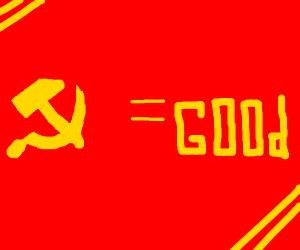 communism is good