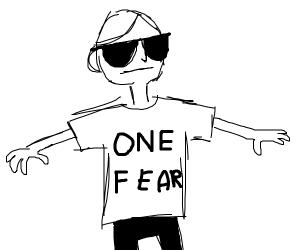 """one fear"" shirt man"