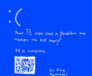 Blue Screen of Death(TM)